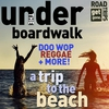 Couverture de l'album Get Gone Road Trips: Under the Boardwalk