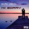 Cover of the album I'm Sorry (feat. DJ Solar Riskov) - Single