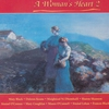 Couverture de l'album A Woman's Heart 2