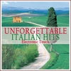 Cover of the album Unforgettable Italian Songs (Electronic Touch)