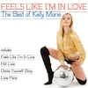Cover of the album Feels Like I'm In Love (The Best Of Kelly Marie)