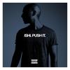 Cover of the album Push It (feat. Pusha T) - Single