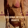 Couverture de l'album Subliminal Messages Miami 10