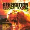 Cover of the album Génération reggae ragga