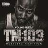 Cover of the album TM:103 Hustlerz Ambition (Deluxe Version)