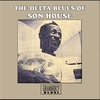 Cover of the album The Delta Blues of Son House