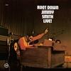 Couverture de l'album Root Down - Jimmy Smith Live! (Live  Remastered)