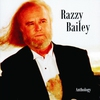 Cover of the album Razzy Bailey: Anthology