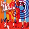 Cover of the album Los de Abajo