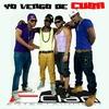 Couverture de l'album Yo vengo de Cuba - Single