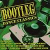 Cover of the album Bootleg Dance Classics