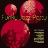 Couverture de l'album Funky Jazz Party
