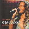 Couverture de l'album O melhor de Rita Guerra acústico ao vivo