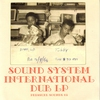 Cover of the album Sound System International Dub LP