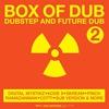 Couverture de l'album Box of Dub 2: Dubstep and Future Dub