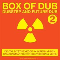 Couverture du titre Box of Dub 2: Dubstep and Future Dub