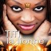 Couverture de l'album Titi la lionne
