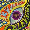 Couverture de l'album Going Up - The Very Best of the 13th Floor Elevators