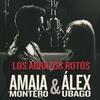 Cover of the album Los Abrazos Rotos (with Alex Ubago) - Single