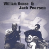 Cover of the album William Howse & Jack Pearson