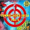 Couverture de l'album Tunnel Goes Ibiza, Vol. 5
