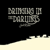 Cover of the album Bringing in the Darlings