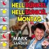 Couverture de l'album Hell Dunkel Hell Dunkel Montag - Single