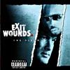 Couverture de l'album Exit Wounds the Soundtrack