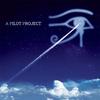 Couverture de l'album A Pilot Project: A Return to the Alan Parsons Project