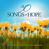 Cover of the album 30 Songs of Hope - 30 Instrumental Songs of Hope and Inspiration