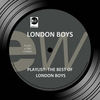 Cover of the album Playlist: The Best of London Boys