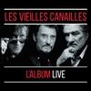 Cover of the album Les Vieilles Canailles : Le Live