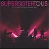 Couverture de l'album Supersisterious - Live At the Paradiso