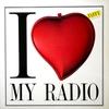 Cover of the album I Love My Radio - Single