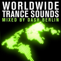 Cover of the track Worldwide Trance Sounds (Mixed By Dash Berlin)