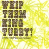 Cover of the album Whip Them King Tubby! - Linval Thompson & Friends