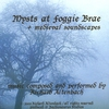 Cover of the album Mysts At Foggie Brae - Medieval Soundscapes