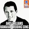 Cover of the album Hawaiian Wedding Song (Digitally Remastered)