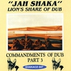 Cover of the album Lion's Share of Dub Commandments of Dub, Pt. 3