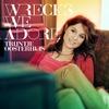 Cover of the album Wrecks We Adore