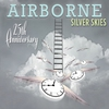 Cover of the album Silver Skies: Airborne (25th Anniversary)