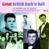 Couverture de l'album Great British Rock 'n' Roll - Just About As Good As It Gets!, Vol. 4