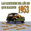 Couverture de l'album Las Canciones Del Año En Que Naciste 1953