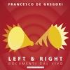 Cover of the album Left & Right - Documenti Dal Vivo (Live)