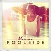 Couverture de l'album Poolside Miami