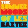 Couverture de l'album The Summer Moods of Les Baxter
