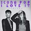 Cover of the album I Love It (feat. Charli XCX) [Remixes]