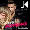 Cover of the album Dein Bodyguard (Disco Fox Mix) - Single