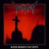 Couverture de l'album Blood Beneath the Crypts