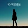 Couverture de l'album Wayward Fire (Deluxe Edition)